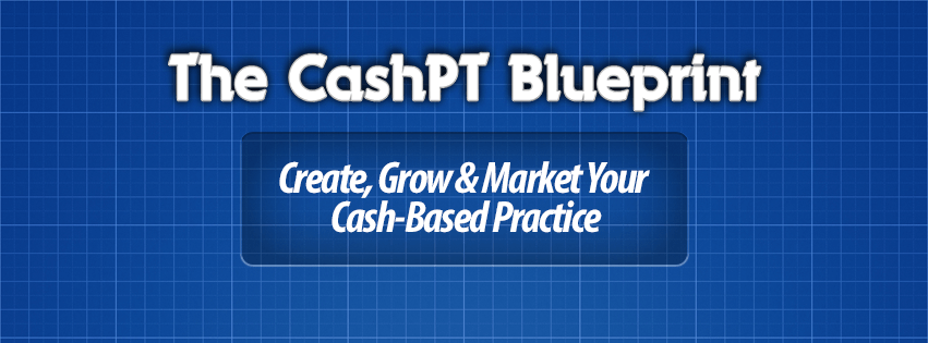 The cashpt blueprint online training for cash based physical the cashpt blueprint online training for cash based physical therapy success the cashpt blueprint malvernweather Image collections